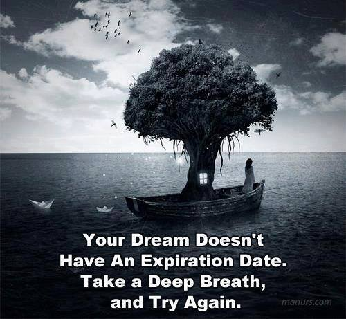 take a deep breath and try to dream