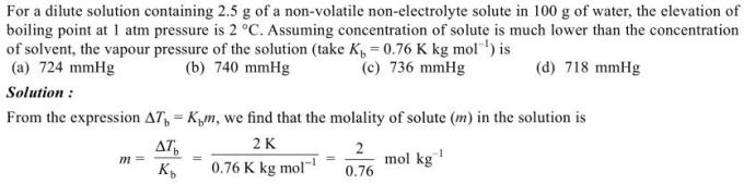 1l dilute solution containing 2.5 gm of nonvolatile