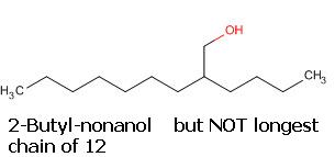 5 Exception to longest chain 2-Butyl-nonanol