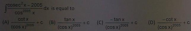 23a Integral Cosec^2 x -2005 by Cos^2005 x