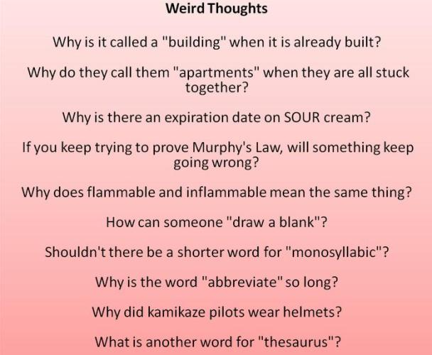 9 weired thoughts